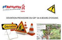 GR® 54 : DEVIATION PROVISOIRE A BOURG D'OISANS