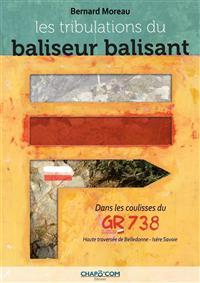 LES TRIBULATIONS DU BALISEUR BALISANT