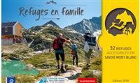 MONTAGNE : Refuges en famille en Savoie et dans les Écrins