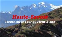 ITINÉRAIRES : Les GR® en vidéos – Le GR® Tour du Mont-Blanc
